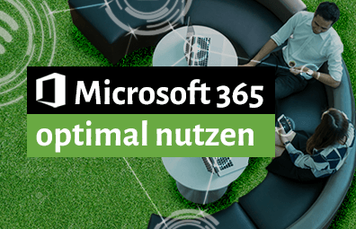 Microsoft 365 optimal nutzen - live Online-Workshop